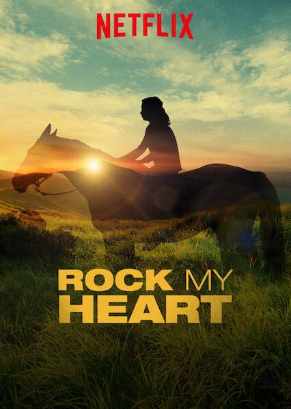 Rock My Heart on Netflix AUS/NZ