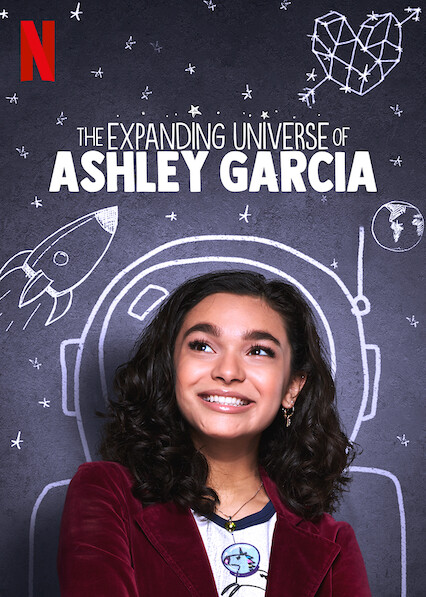 The Expanding Universe of Ashley Garcia on Netflix AUS/NZ