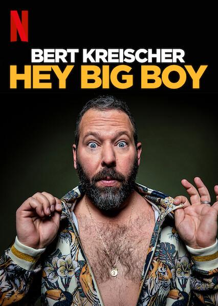 Bert Kreischer: Hey Big Boy on Netflix AUS/NZ