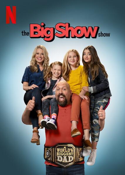 The Big Show Show on Netflix AUS/NZ