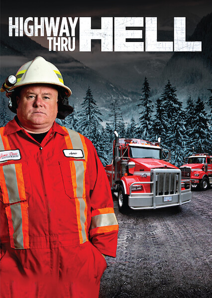 Highway Thru Hell on Netflix AUS/NZ