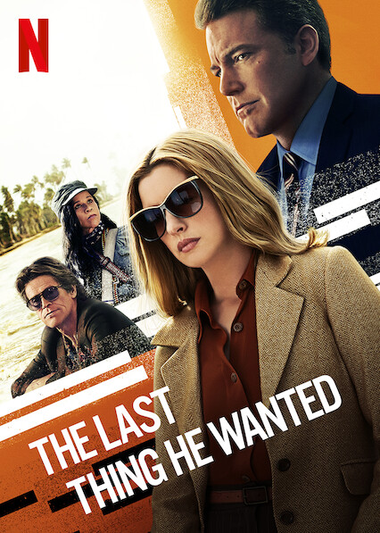 The Last Thing He Wanted on Netflix AUS/NZ