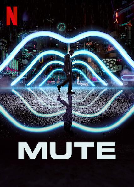 Mute on Netflix AUS/NZ