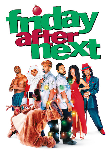 Friday After Next on Netflix AUS/NZ
