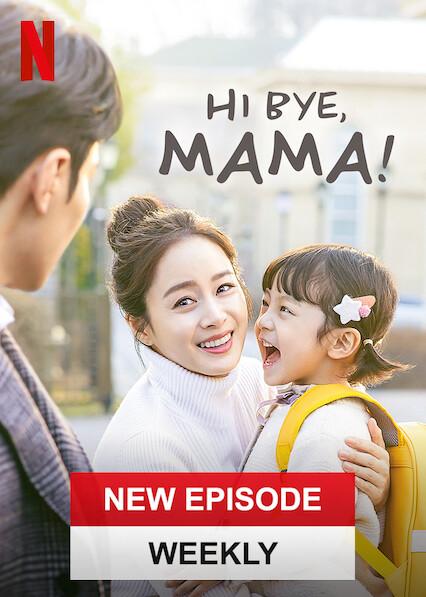 Hi Bye, Mama!