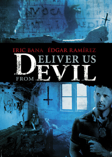 Deliver Us from Evil on Netflix AUS/NZ