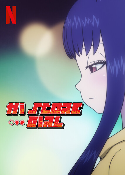 Hi Score Girl on Netflix AUS/NZ