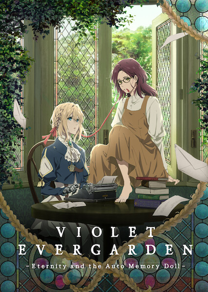 Violet Evergarden: Eternity and the Auto Memory Doll on Netflix AUS/NZ