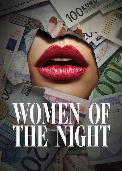 Women Of The Night on Netflix AUS/NZ