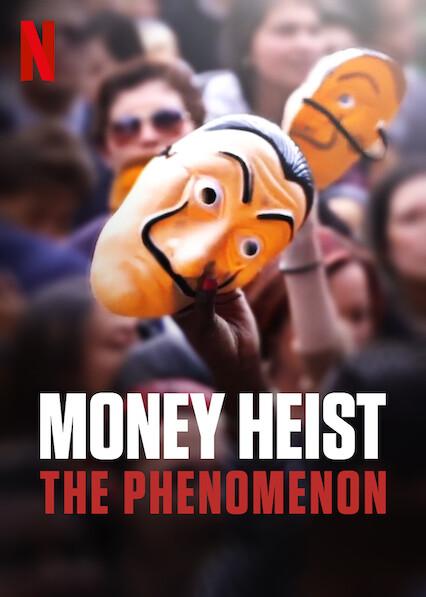 Money Heist: The Phenomenon on Netflix AUS/NZ