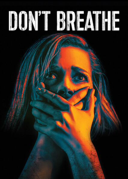 Don't Breathe on Netflix AUS/NZ